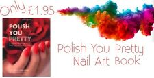 Polish You Pretty Nail Art Book New