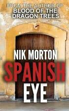 Spanish Eye, Very Good Condition Book, Morton, Nik, ISBN 9781909841314