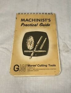 VINTAGE MORSE CUTTING TOOLS MACHINIST'S PRACTICAL GUIDE 1974 POCKET REFERENCE