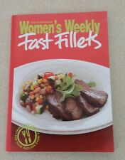 Women's Weekly Fast Fillets mini cook book 2008