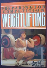 Preparing for Competition Weightlifting by David WEBSTER SIGNED Paperback
