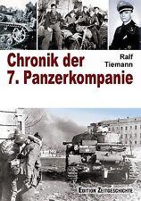 "Ralf Tiemann - Chronik der 7. Panzerkompanie - Panzer-Division ""LAH""   NEU!"
