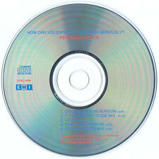 Pet Shop Boys - How Can You Expect to be Taken Seriously? CD Promo Maxi-Single
