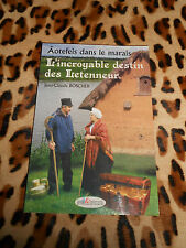 BOSCHER Jean-Claude: L'incroyable destin des Letenneur- Eurocibles, 2007