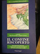 1997 - IL CONFINE RISCOPERTO - RAPPORTI ITALIA CON SLOVENIA E CROAZIA