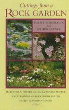 Cuttings from a Rock Garden : Plant Portraits and Other Essays