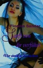 USED (LN) Sanft von dir verführt (German Edition) by Florella Sander
