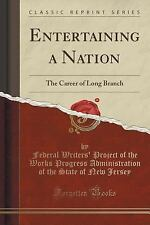 Entertaining a Nation: The Career of Long Branch (Classic Reprint) (Paperback or