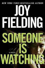 NEW Someone Is Watching: A Novel by Joy Fielding