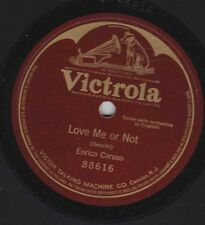 Enrico Caruso on 78 rpm Victor 88616: Love Me or Not (Secchi)