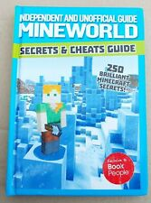 Mineworld Secrets and Cheats. 114 Page Hardback.