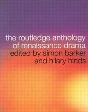 Routledge Anthology of Renaissance Drama (2002, Paperback)