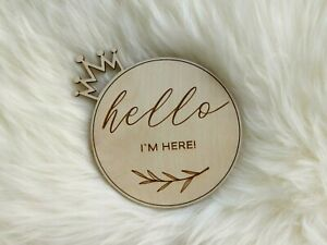 Laser Cut Wooden 'Hello I'm here' Crown Shape Decoration, Baby Shower Gift, MC4x