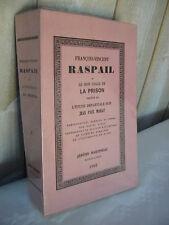 François-Vincent RASPAIL ou le bon usage de la prison + étude sur MURAT 1968