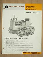 Prospectus IH INTERNATIONAL Tracteur Chenilles TD9 4 Gal MAC CORMICK Brochure TP