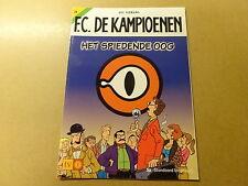 STRIP / F.C. DE KAMPIOENEN 26: HET SPIEDENDE OOG   1ste druk