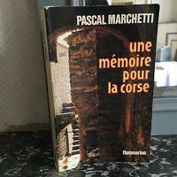Pascal Marchetti Una Mémoire Para La Corse Flammarion 1980