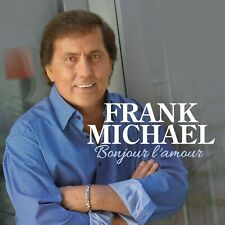FRANK MICHAEL - BONJOUR L'AMOUR  CD NEW+