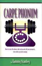 Carpe Phonum: How to Seize the Phone, Take Action