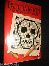 Patricia Moyes; The Six Letter Word For Death - 1983-1st (US) Ed, Crime/Mystery