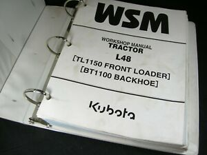 Kubota Tractor L48 Workshop Service Repair Manual TL1150 Loader BT1100 Backhoe