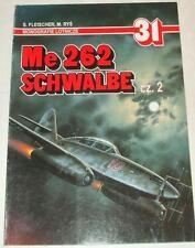 Messerschmitt Me 262 SCHWALBE  pt. 2 - Aj Press (1st issue)
