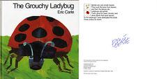 Eric Carle SIGNED AUTOGRAPHED The Grouchy Ladybug HC 1st Ed Hungry Catepillar