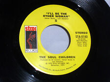 Soul Children:  I'll Be the Other Woman / Come Back Kind of Love [Unplayed Copy]