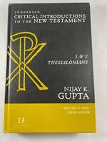 Zondervan Critical Introduction (ZCINT) 1 and 2 Thessalonians by Nijay K. Gupta