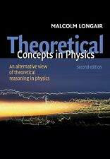 Theoretical Concepts in Physics: An Alternative View of Theoretical Reasoning in