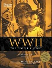 WW II : The People's Story by Nigel Fountain (2003, Hardcover)