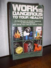 Work Is Dangerous to Your Health by Stellman & Daum (Vintage Books,Nov 1973,PB)