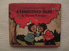 1929 A Frightened Baby Thornton Burgess Whitman Pub hardcover GD/VG