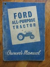 Ford All purpose 2000 4000 Tractor operators manual