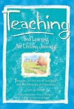 TEACHING AND LEARNING ARE LIFELONG JOURNEYS THOUGHTS ON ART OF **BRAND NEW**