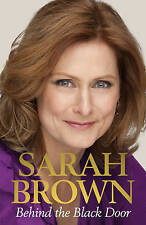 Behind the Black Door by Sarah Brown (Hardback, 2011) SIGNED COPY  9780091940577