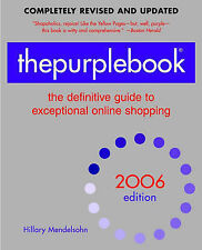 The Purplebook 2006: The Definitive Guide to Exceptional Online Shopping (Purpl
