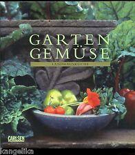 Landhausküche--Gartengemüse --Carlsen Verlag --Sibella Kraus--