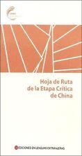Hoja de Ruta de la Etapa Critica de China - spanish