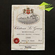 VINTAGE 1980 CHATEAU LE GARRY BERGERAC FRENCH WINE BOTTLE LABEL