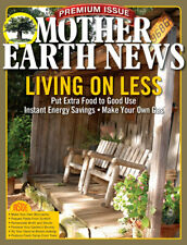 MOTHER EARTH NEWS PREMIUM ISSUE Living On Less Spring 2019 Magazine NEW