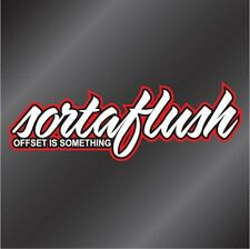 SORTAFLUSH decal-to stick to your car windows for fans of JDM&Wheels