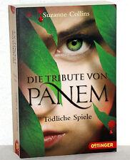 Suzanne Collins - DIE TRIBUTE VON PANEM - Tödliche Spiele