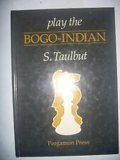 CHESS ECHECS: Taulbut: Play the Bogo Indian, 1985, BE