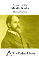 A Son of the Middle Border by Garland, Hamlin -Paperback