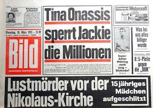 Kult-Zeitschrift BILD ZEITUNG 18.3.1975,Tina Onassis sperrt Jackie die Millionen