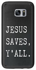 Jesus Saves Y'All For Samsung Galaxy S7 G930 Case Cover by Atomic Market
