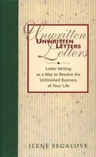 Unwritten Letters: Letter Writing as a Way to Resolve the Unfinished Business of
