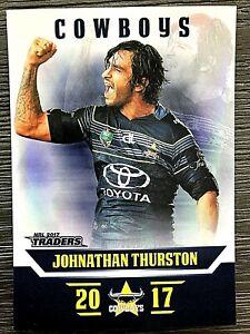 2017 NRL TRADERS 'PEARL SERIES' TRADING CARD - JOHNATHAN THURSTON/COWBOYS