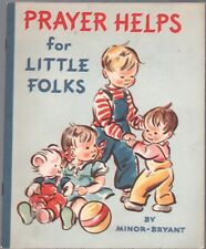 PRAYER HELPS FOR LITTLE FOLKS By MINOR BRYANT C R Gibson Trade PB
